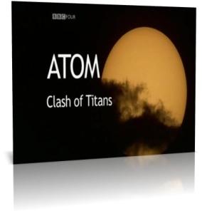 ATOM - the 3-part BBC program