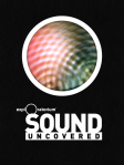 The explOratorium's Sound Uncovered